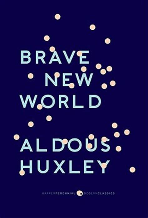 Rhetorical analysis essay brave new worlds